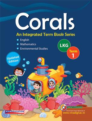Corals, 2019 Edition Class LKG, Term 1