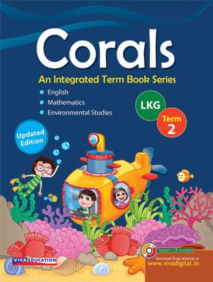 Corals, Class LKG, Term 2