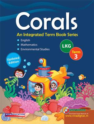 Corals, Class LKG, Term 3