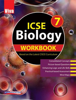 ICSE Biology Workbook - 7