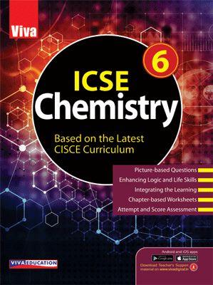 ICSE Chemistry, 2019 Edition - 6