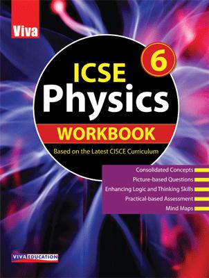 ICSE Physics Workbook - 6