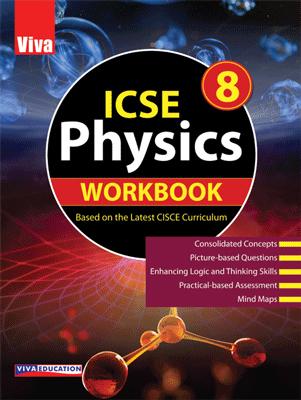 ICSE Physics Workbook - 8