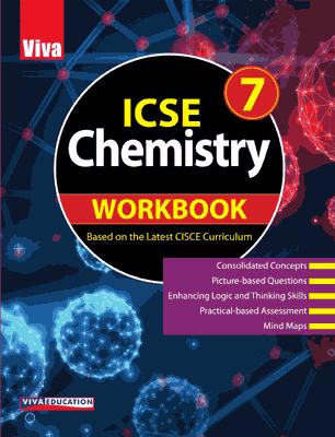 ICSE Chemistry Workbook - 7