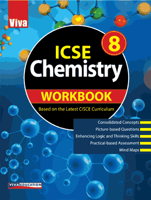 ICSE Chemistry Workbook - 8
