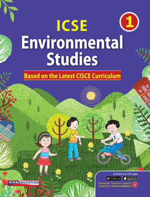 ICSE Environmental Studies, Class 1