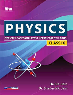 Physics for Class IX, 2018 Edition
