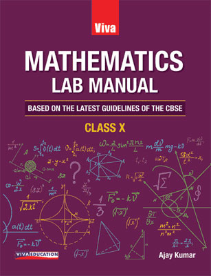 Mathematics Lab Manual, Class 10