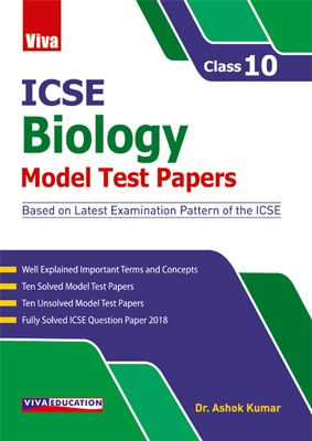 ICSE Biology Model Test Papers - 10