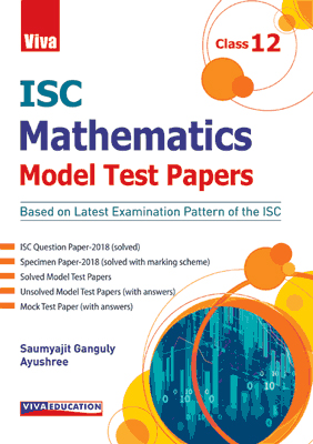ISC Mathematics - Model Test Papers - Class 12