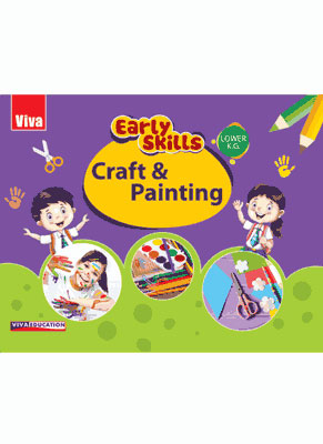 Early Skills - Crafts And Painting - Lower KG
