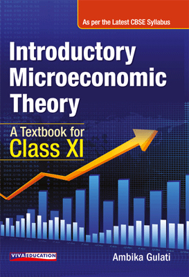 Introductory Microeconomic Theory - Class XI