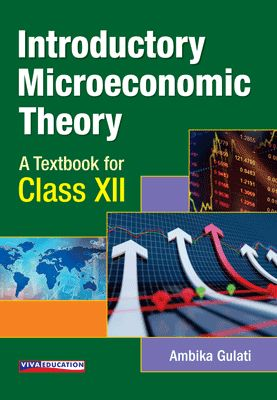Introductory Microeconomic Theory - Class XII