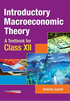 Introductory Macroeconomic Theory - Class XII