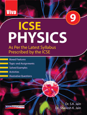 ICSE Physics, 2020 Edition - Class 9