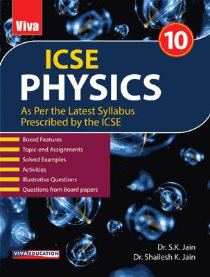 ICSE Physics, 2020 Edition - Class 10