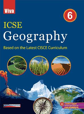 ICSE Geography 2019 Edition - Class 6