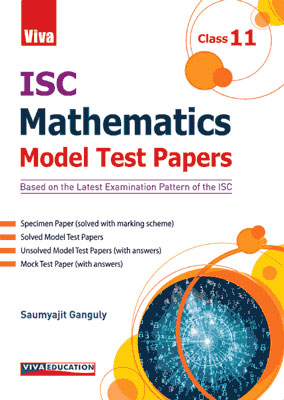 ISC Mathematics - Model Test Papers - Class 11