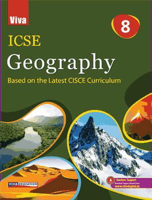 ICSE Geography - 8, 2020 Edition