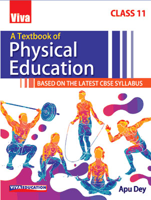 A Textbook of Physical Education - 11