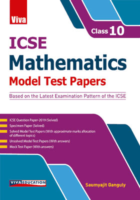 ICSE Mathematics - Model Test Papers - Class 10