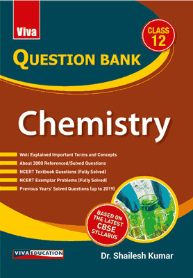 Question Bank Chemistry Class 12