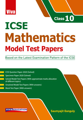 ICSE Mathematics - Model Test Papers - Class 10