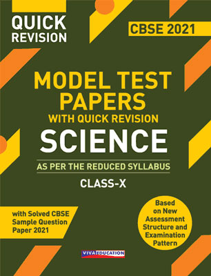 Model Test Papers with Quick Revision - Science for Class X