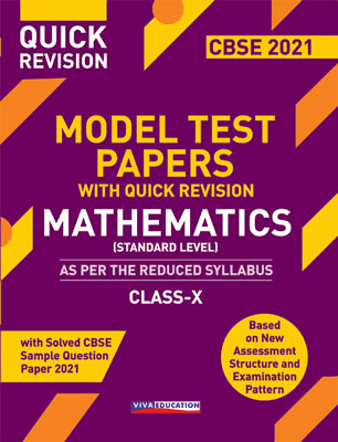 Model Test Papers with Quick Revision - Mathematics for Class X